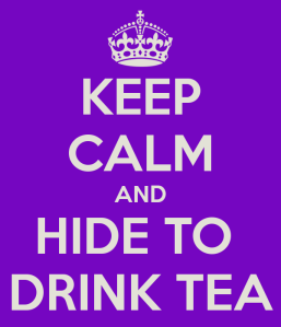 keep-calm-and-hide-to-drink-tea