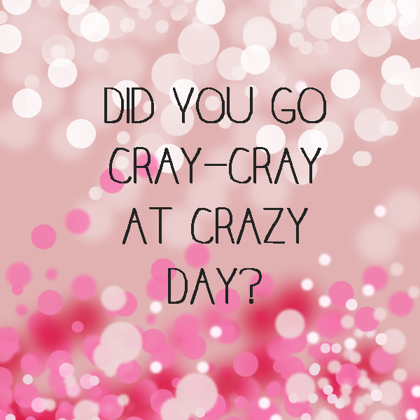 CRAZY DAY copy